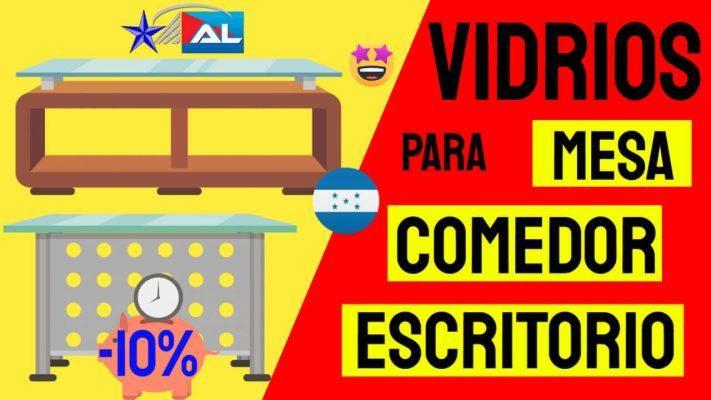 Vidrio-para-mesa-comedor-escritorio-ventanas-puertas-carro-baño-celular-parabrisas-en-tegucigalpa honduras-2020-2019