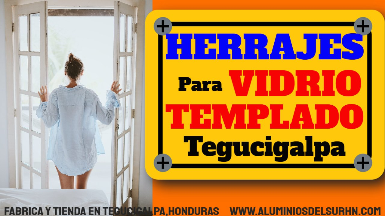 Chapas Herrajes y Materiales para VIDRIO templado Madera y Aluminio en Francisco Morazán, Tegucigalpa- Honduras Oferta -10% de Descuento Whatsaap 8847 8257